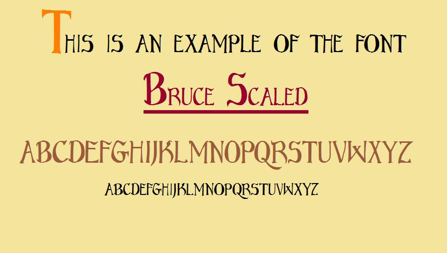 Bruce Scaled font