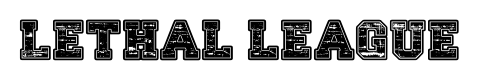Lethal league font