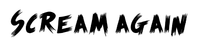 Scream again font
